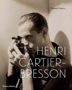 Henri Cartier-Bresson: Here and Now (Hardcover)