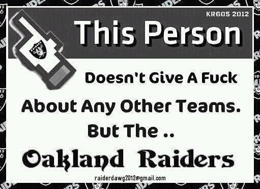 Oakland Raiders baby!!!