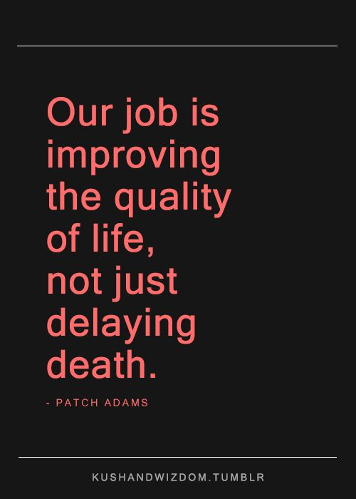 Patch Adams quote. Tumblr
