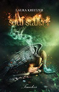 Soul Stalker (Timeless Series Book 2)