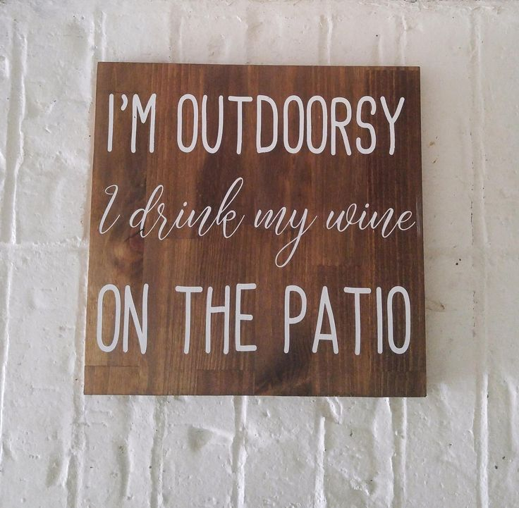 wine sign - i'm outdoorsy sign - patio sign - wine lover gift - rustic porch decor - funny wine sayings - rustic signs - mother's day gift by TheGreenDoorhomedeco on Etsy