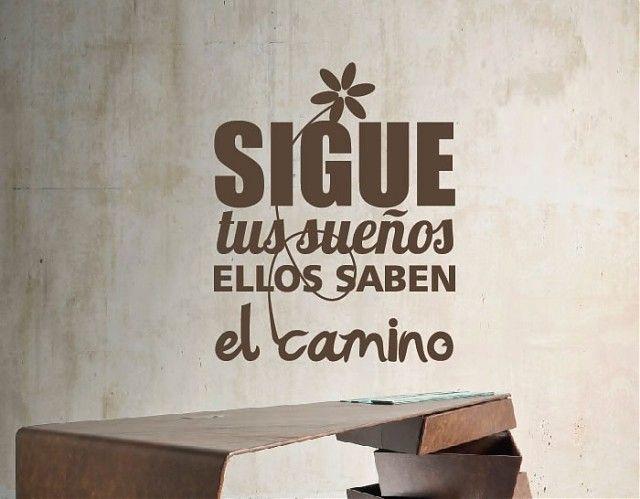 #Vinilos de #pared con #Frases y Citas Sigue tus sueños, ellos saben el camino 03029