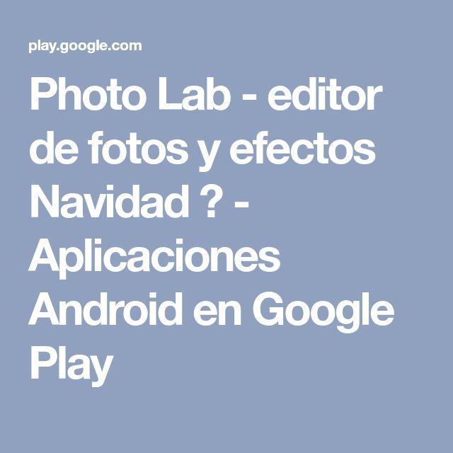 Photo Lab - editor de fotos y efectos Navidad 🎄 - Aplicaciones Android en Google Play