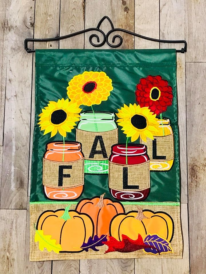 Double Applique Flags Are Double Thickness Readable On Both Sides They At Heavier Than Most Flags And Will Hold Mason Jar Garden Fall Mason Jars House Flags