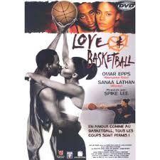 love and basketball -FavoriteMovie/Show