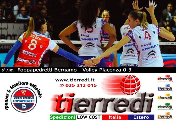 Pallavolo Femminile serie A1 2014/2015 6a and.: Foppapedretti Bergamo - Nordmeccanica Piacenza 0-3  Tierredi & lo sport • ✆ 035 213 015 • www.tierredi.it