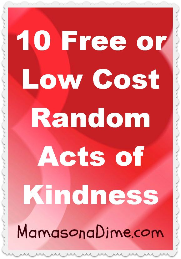 10 Free or Low Cost Random Acts of Kindness Ideas, so doing this for my bday this year, hmm now for the other 90