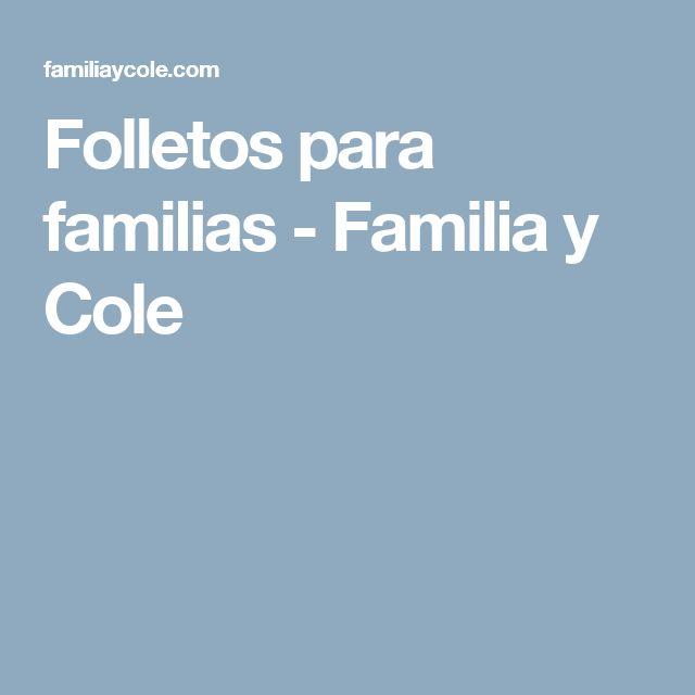 Folletos para familias - Familia y Cole