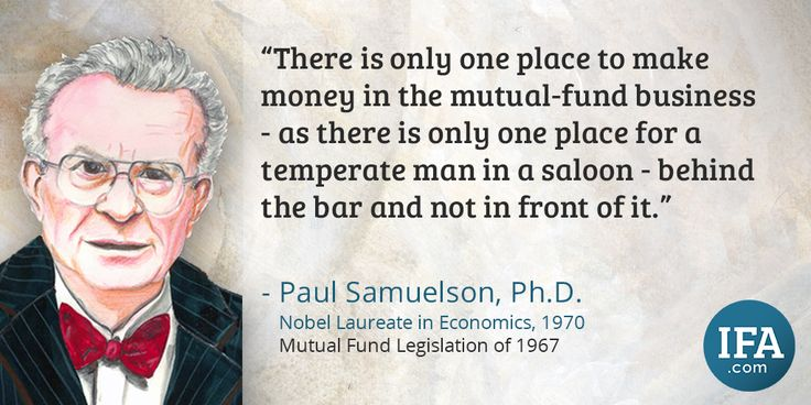 Quote: Paul Samuelson, Ph.D.  Index Fund Advisors, Inc. - www.ifa.com