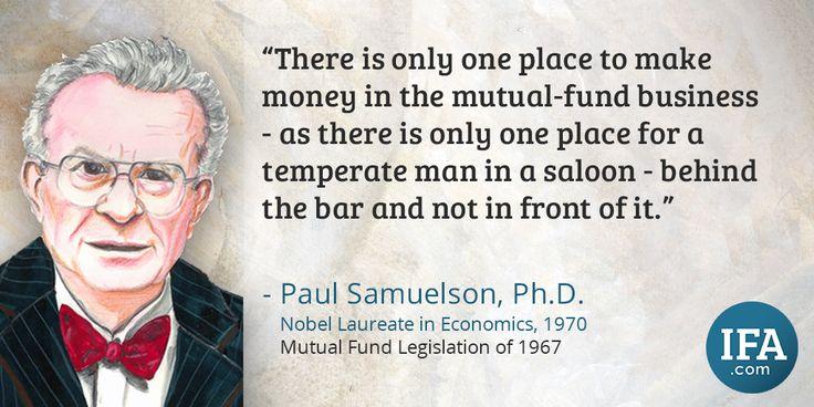 Quote: Paul Samuelson, Ph.D.  Index Fund Advisors, Inc. - www.ifa.com