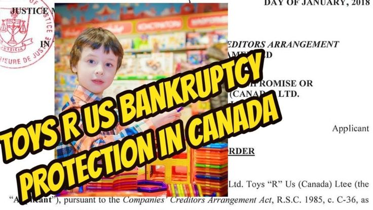 TOYS R US BANKRUPTCY IN VAUGHAN CANADA:  COURT AGREES WITH TOYS R US BAN...