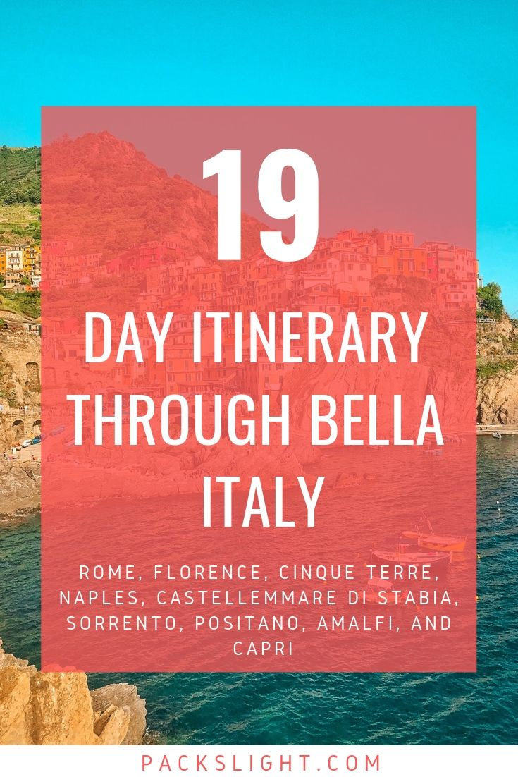 Italy Itinerary From Cinque Terre To Amalfi 19 Summer Days In Bella Italia Cinque Terre Amalfi Italy