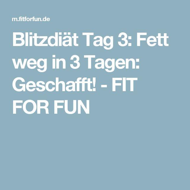 Blitzdiät Tag 3:  Fett weg in 3 Tagen: Geschafft! - FIT FOR FUN