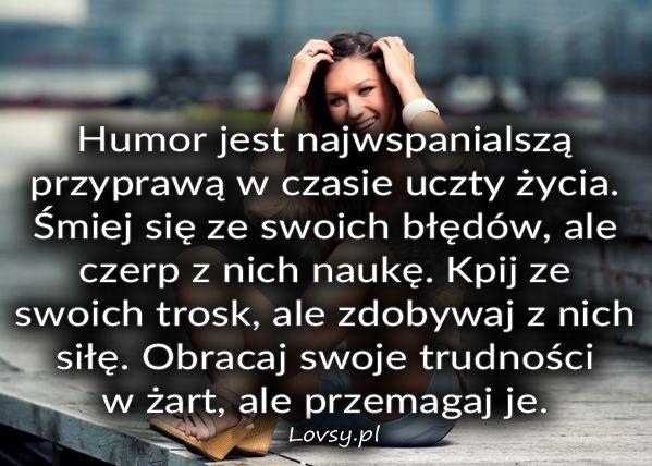 Humor jest najwspanialszą...