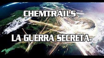 Chemtrails | La Guerra Secreta