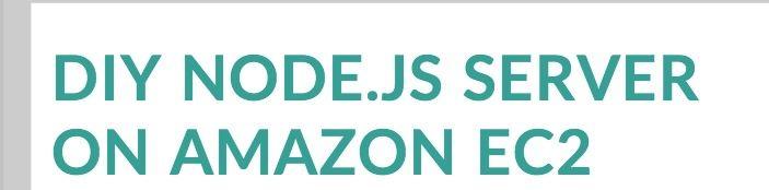 DIY node.js server on Amazon EC2