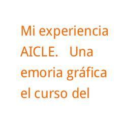 MI EXPERIENCIA AICLE por Francisco Vaca