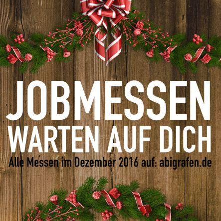 Karrieremesse / Berufsmesse / Jobmessen / Schuelermessen / Berufseinsteiger / Abiturienten / Berufswahl / Jobmessen im Dezember 2016