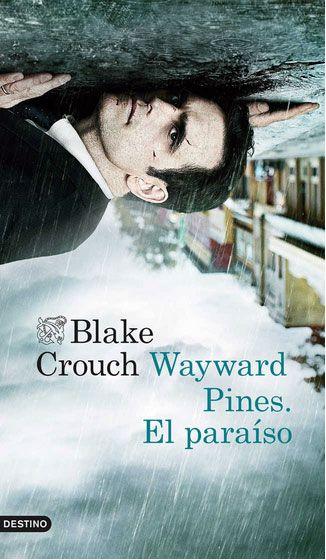 wayward-pines-el-paraiso reseña blog literario libro café y manta