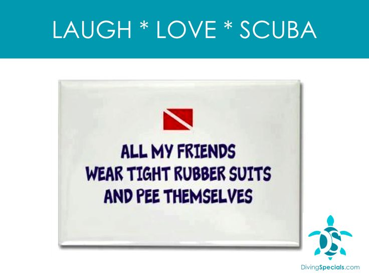 LAUGH * LOVE * SCUBA #8