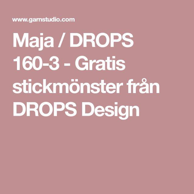 Maja / DROPS 160-3 - Gratis stickmönster från DROPS Design