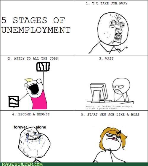 Unemployment Meme 28 best Keeping Your S...