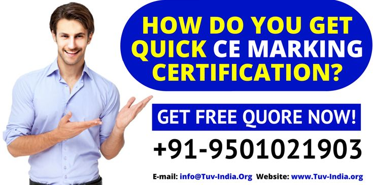 What is CE marking Certification? What are the Product Directives? Which countries require CE marking? What products are covered by the CE marking requirement? How do I check my product is CE marked? More Info: Call Now! +91-9501021903