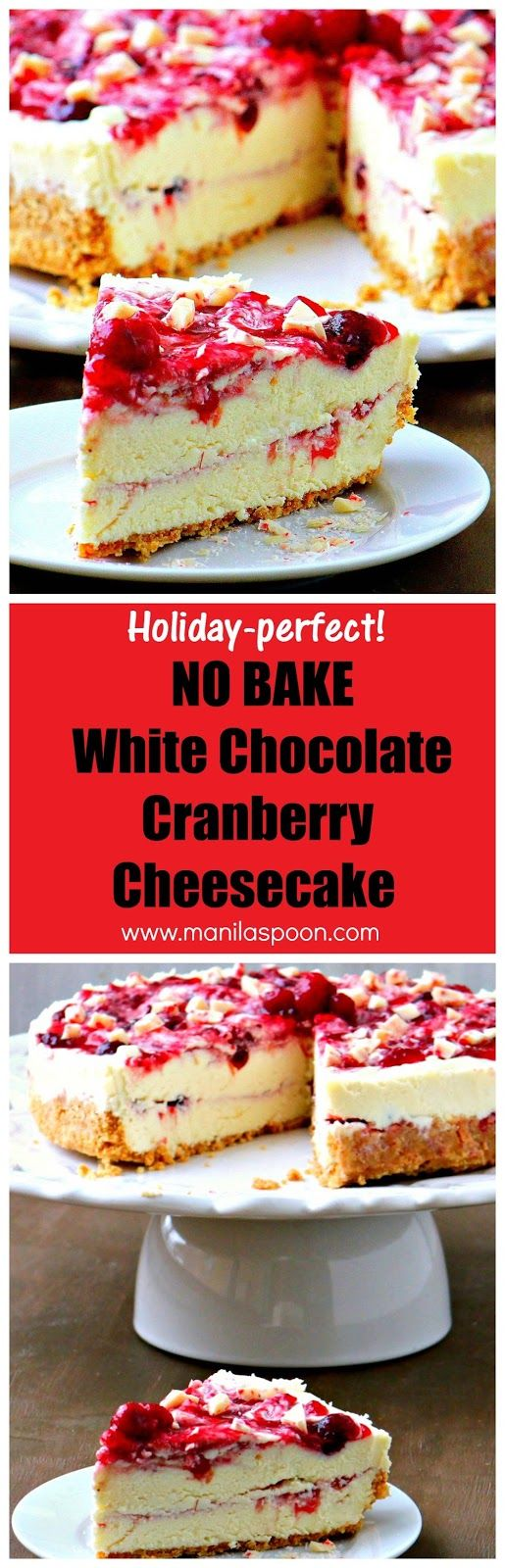 The perfect dessert for The holidays! Use fresh or frozen cranberries to make this No Bake White Chocolate Cranberry Cheesecake - fruity, creamy, chocolaty and totally delicious! | manilaspoon.com