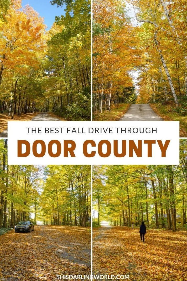 Fall Colors In Door County The Most Stunning Drive Through Northern Wisconsin Door County Wisconsin Fall Colors Wisconsin