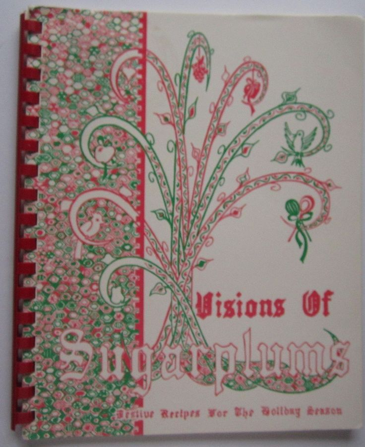 Visions of SugarPlums Charlotte Country Day School Cookbook
