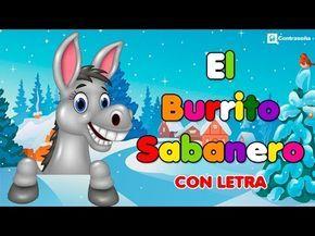 Mi Burrito Sabanero con letra, El Burrito de Bélen, Villancicos Musica Navideña, Feliz Navidad, kids - YouTube