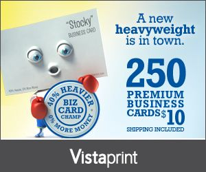 250 Premium Business Cards from Vistaprint for $10 SHIPPED!