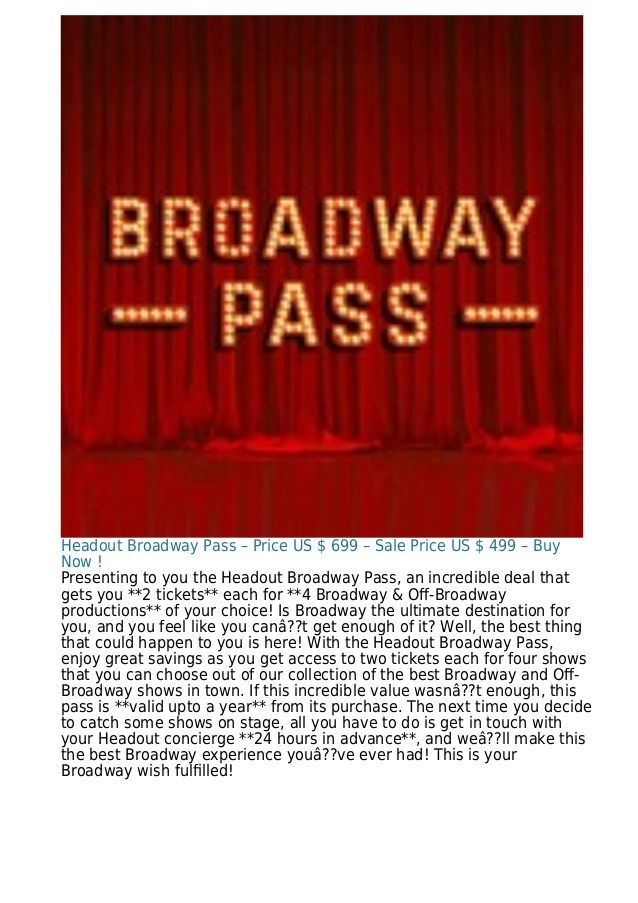 Headout Broadway Pass – Price US $ 699 – Sale Price US $ 499 – Buy Now ! Presenting to you the Headout Broadway Pass, an i...