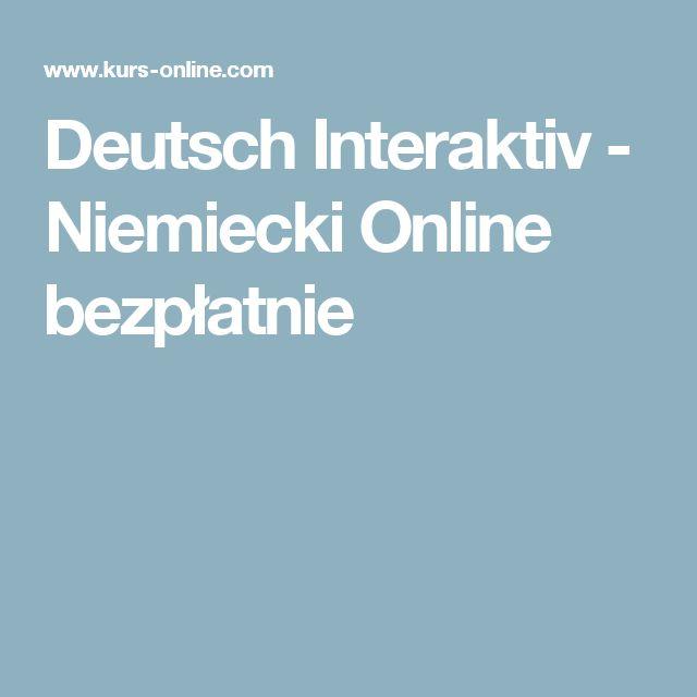 Deutsch Interaktiv - Niemiecki Online bezpłatnie