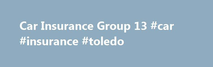 Car Insurance Group 13 #car #insurance #toledo http://botswana.nef2.com/car-insurance-group-13-car-insurance-toledo/  # New Car Insurance Groups The Car Insurance Guide lists the new insurance groups of every major New Car in the UK. Updated on 02/05/2015, this page covers car insurance group 13. You may step through the guide page by page or use the menu on the right to click through to the models and ranges of your choice. Within our Car Buyer�s Guides we list the full specifications of…