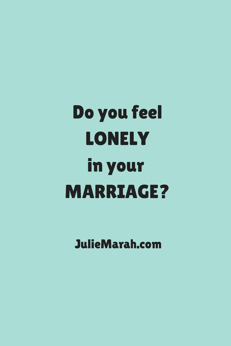 Are you feeling lonely in your marriage? Read this blog post for 4 steps you can start to apply today to help you move beyond loneliness: http://juliemarah.com/?p=4739