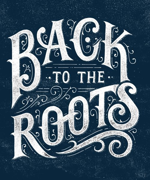 Back to The Roots typography by Tobias Saul