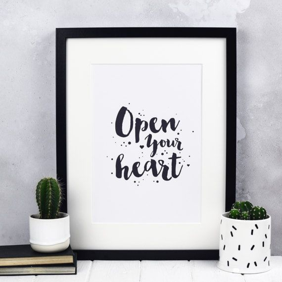 Open Your Heart Print  Typographic Print  Inspirational