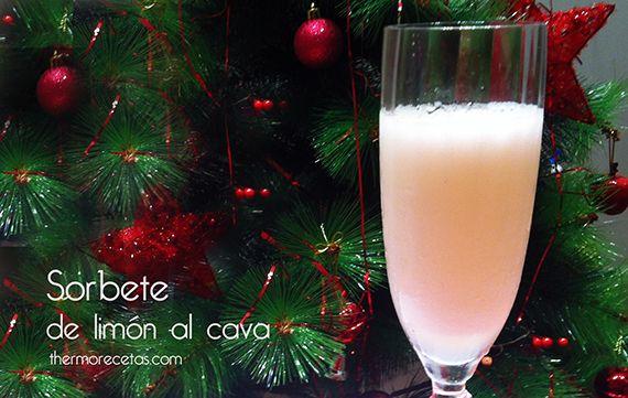 """Sorbete de limón al cava - http://www.thermorecetas.com/2013/12/20/sorbete-de-limon-al-cava/  """"NOCHE BUENA"""""""
