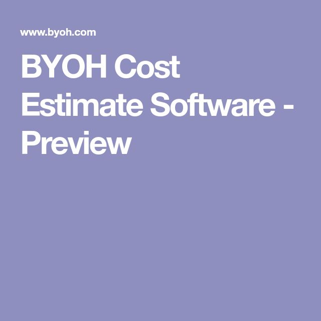 BYOH Cost Estimate Software - Preview