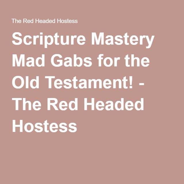 Scripture Mastery Mad Gabs for the Old Testament! - The Red Headed Hostess