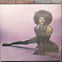 PATTERSON TWINS / LET ME BE YOUR LOVER / COMMERCIAL / CDC-A784
