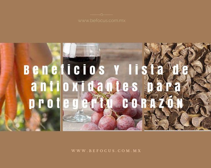 Beneficios y lista de antioxidantes para proteger tu corazón y estar saludable