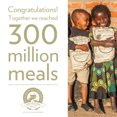 Great job everyone! More than 300 million meals have been donated to malnourished and hungry children around the world.