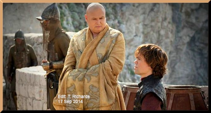 My beloved Varys (Conleth Hill) with Tyrion (Pete Dinklage)