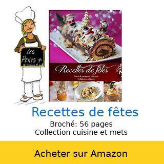 Le livre des fêtes de cuisine et mets