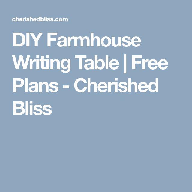 DIY Farmhouse Writing Table   Free Plans - Cherished Bliss