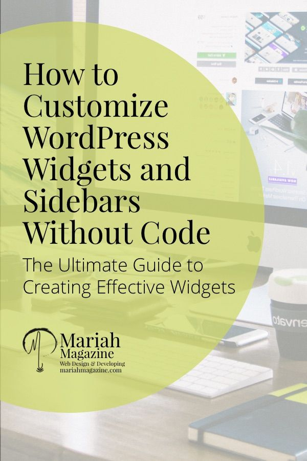 How to customize WordPress widgets and sidebars without code! << Mariah Magazine