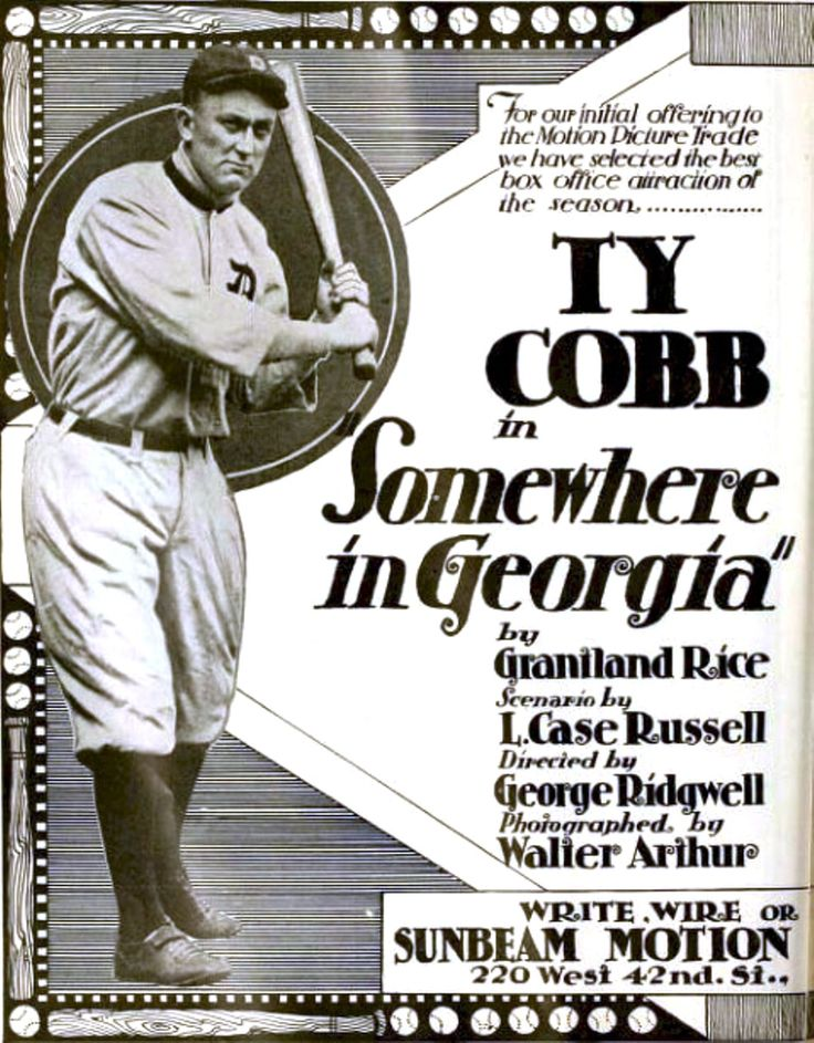 """""""Somewhere In Georgia"""" trade advertisement, 1917.  This was the first and only dramatic appearance in the movies for the legendary Ty Cobb.  He plays """"himself"""", a small town bank clerk who leaves to sign with the Detroit Tiger, leaving his girl behind.  The drama comes when he returns home for an exhibition game and Cobb's scheming rival want him to lose the game and the girl."""