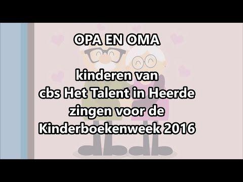 Opa en oma - Liedje Kinderboekenweek 2016 - Henk van der Maten - YouTube